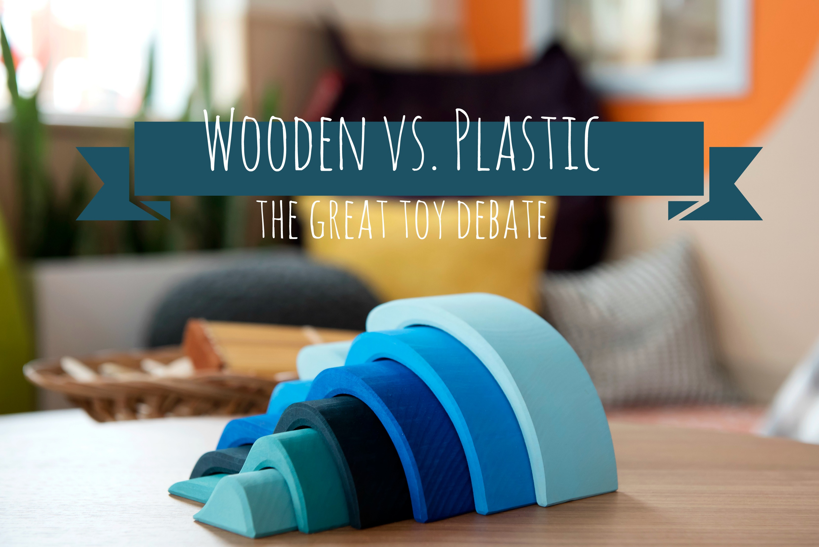Wooden or Plastic…